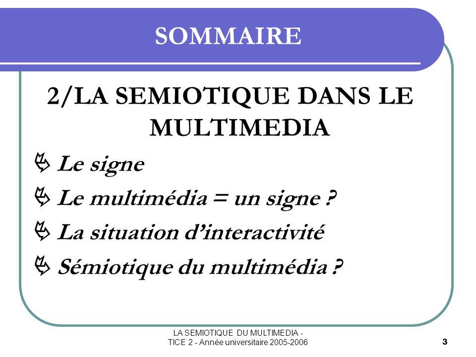 2/LA SEMIOTIQUE DANS LE MULTIMEDIA