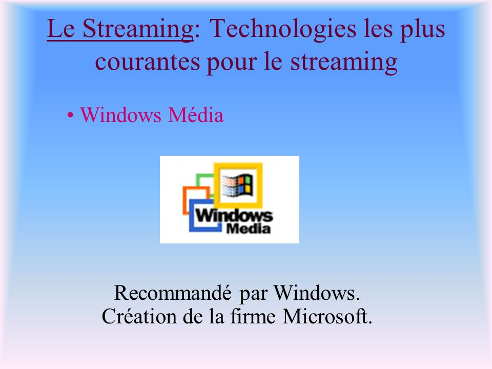 Le Streaming: Technologies les plus courantes pour le streaming
