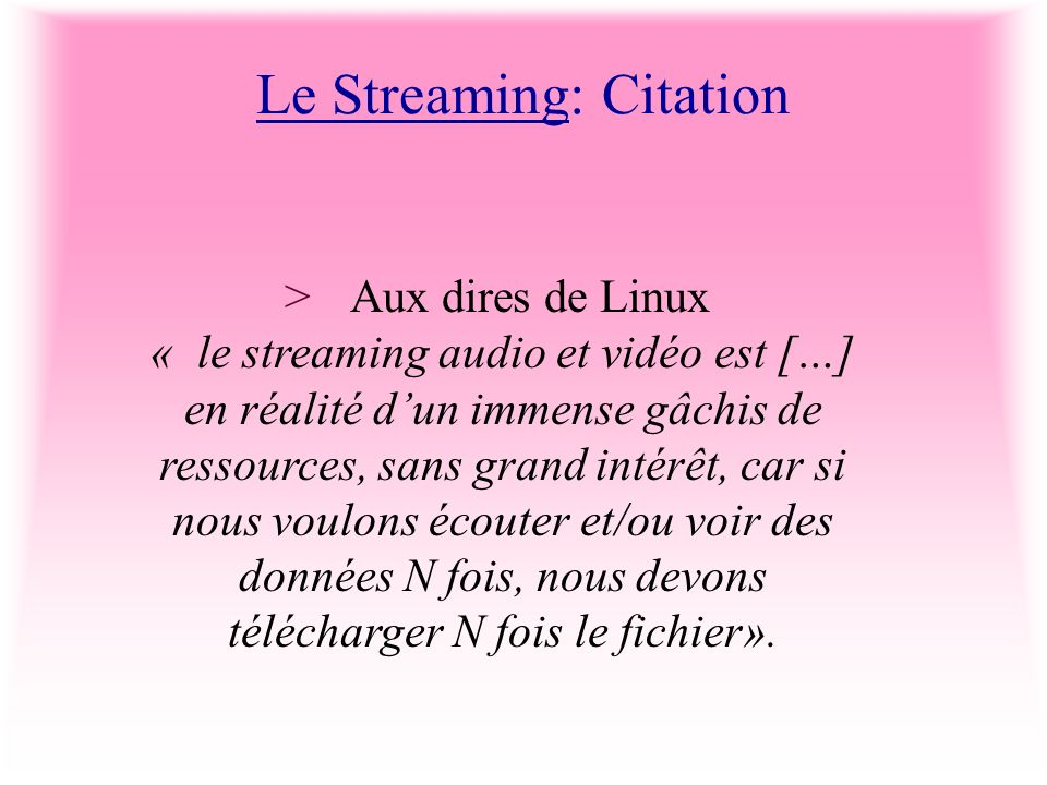 Le Streaming: Citation