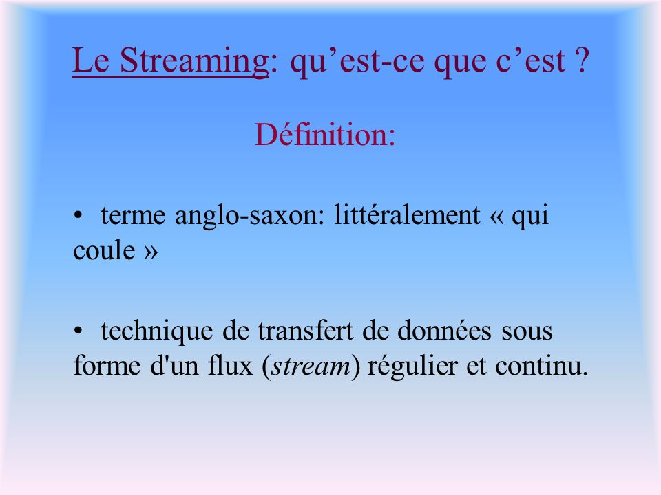 Le Streaming: qu'est-ce que c'est