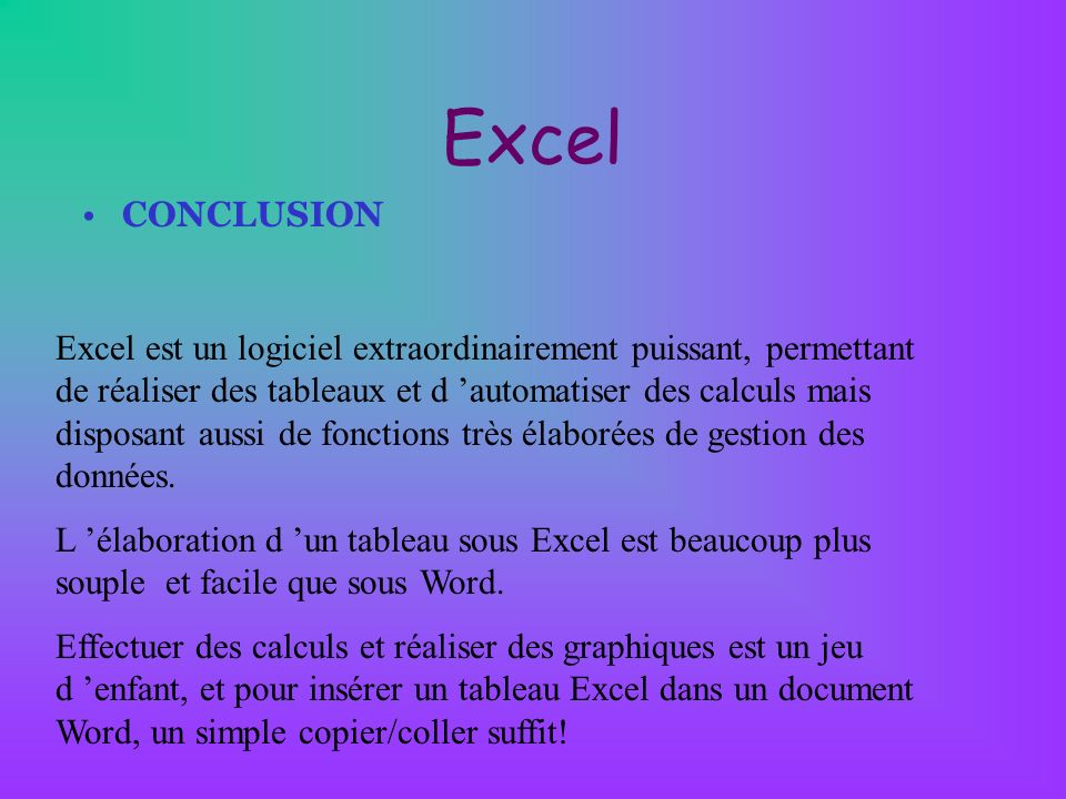 Excel CONCLUSION.