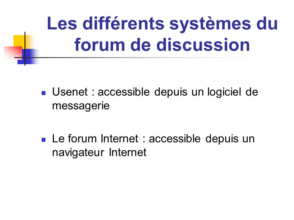 Les différents systèmes du forum de discussion