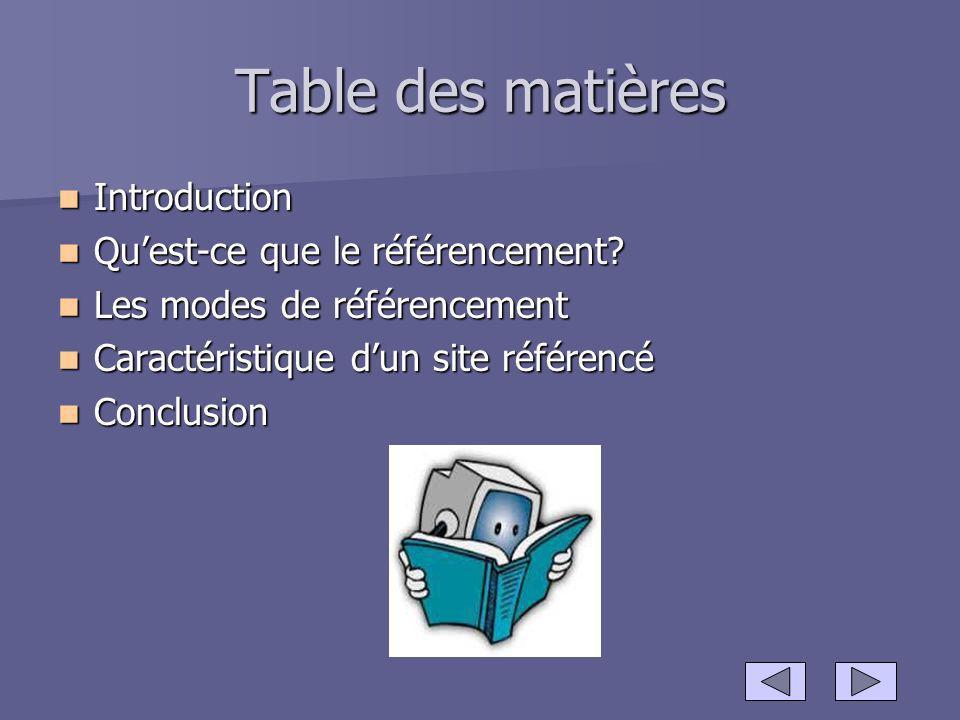 Table des matières Introduction Qu'est-ce que le référencement