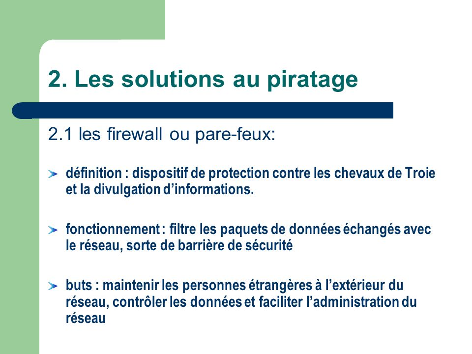 2. Les solutions au piratage