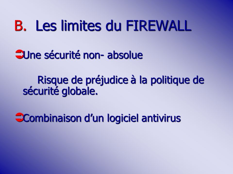 Les limites du FIREWALL