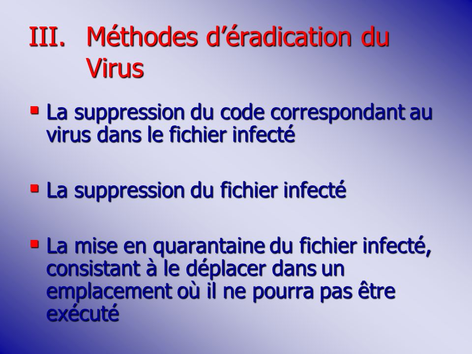 Méthodes d'éradication du Virus