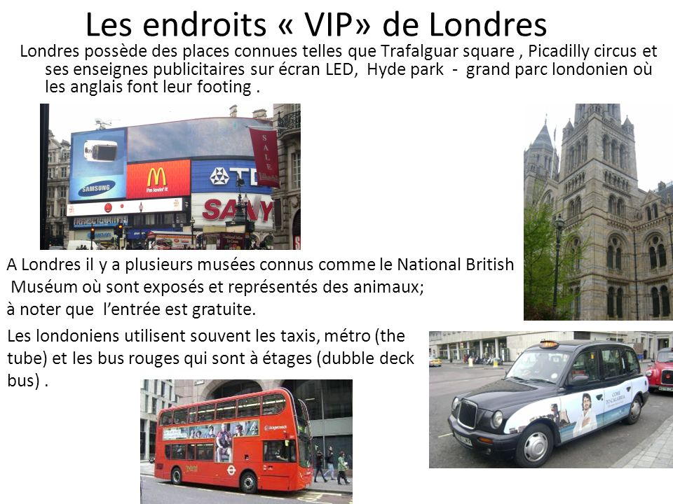 Les endroits « VIP» de Londres