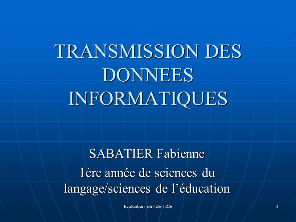 TRANSMISSION DES DONNEES INFORMATIQUES