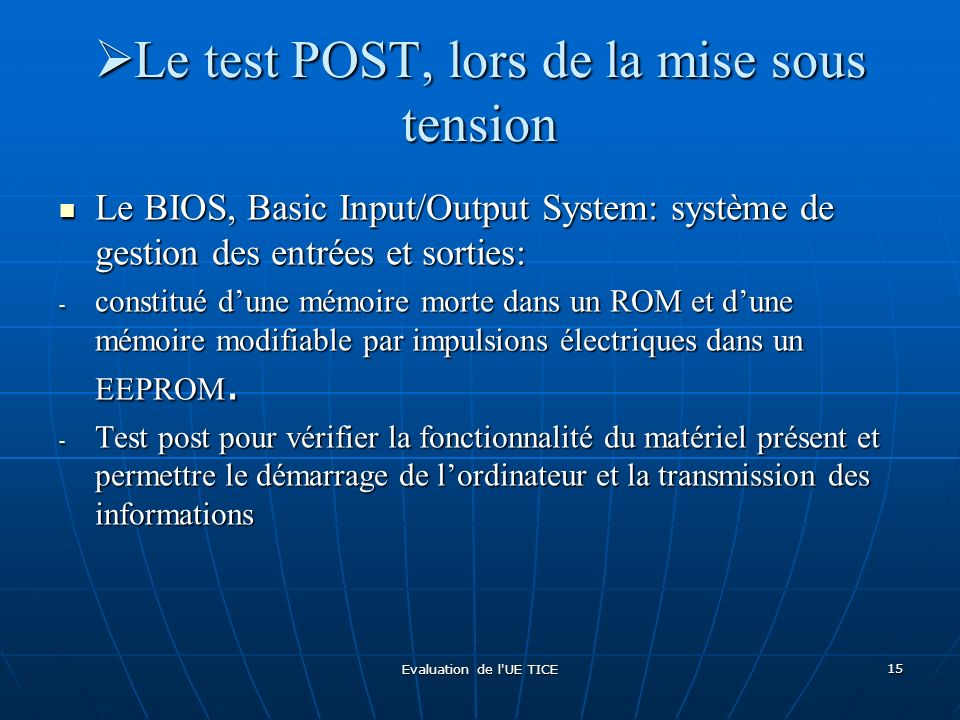 Le test POST, lors de la mise sous tension