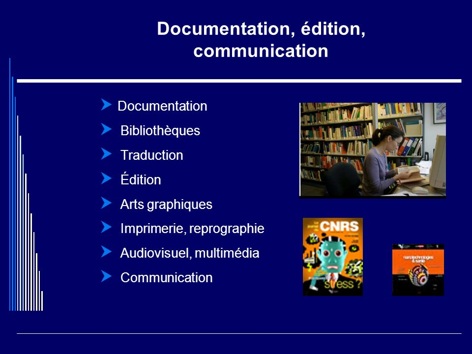 Documentation, édition, communication
