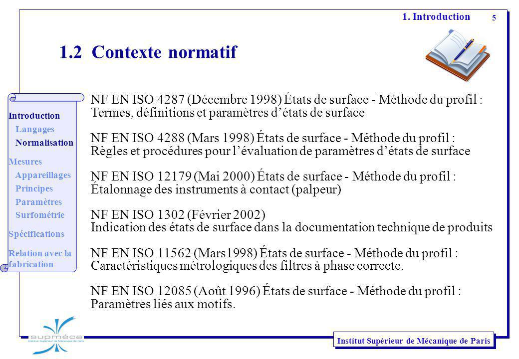 1. Introduction 1.2 Contexte normatif. Introduction. Langages. Normalisation. Mesures. Appareillages.