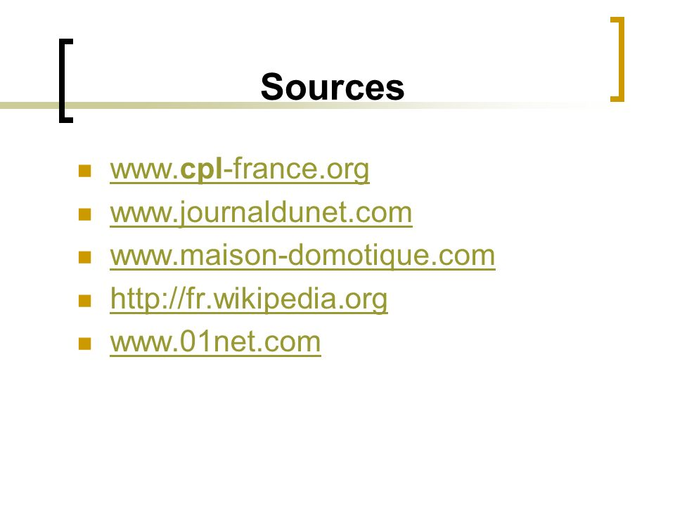 Sources www.cpl-france.org www.journaldunet.com