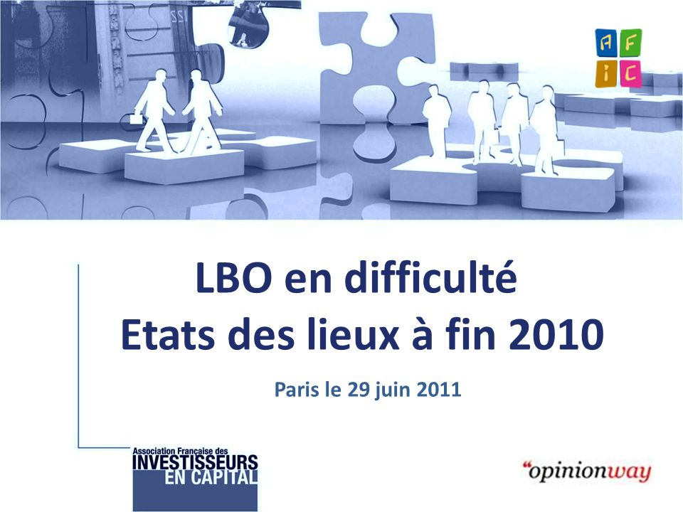 LBO en difficulté Etats des lieux à fin 2010