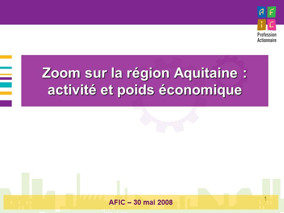 Zoom sur la région Aquitaine : activité et poids économique