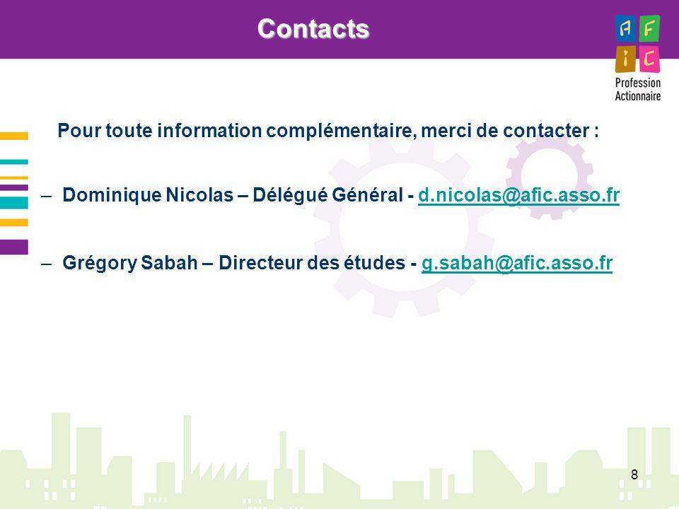 Contacts Pour toute information complémentaire, merci de contacter :