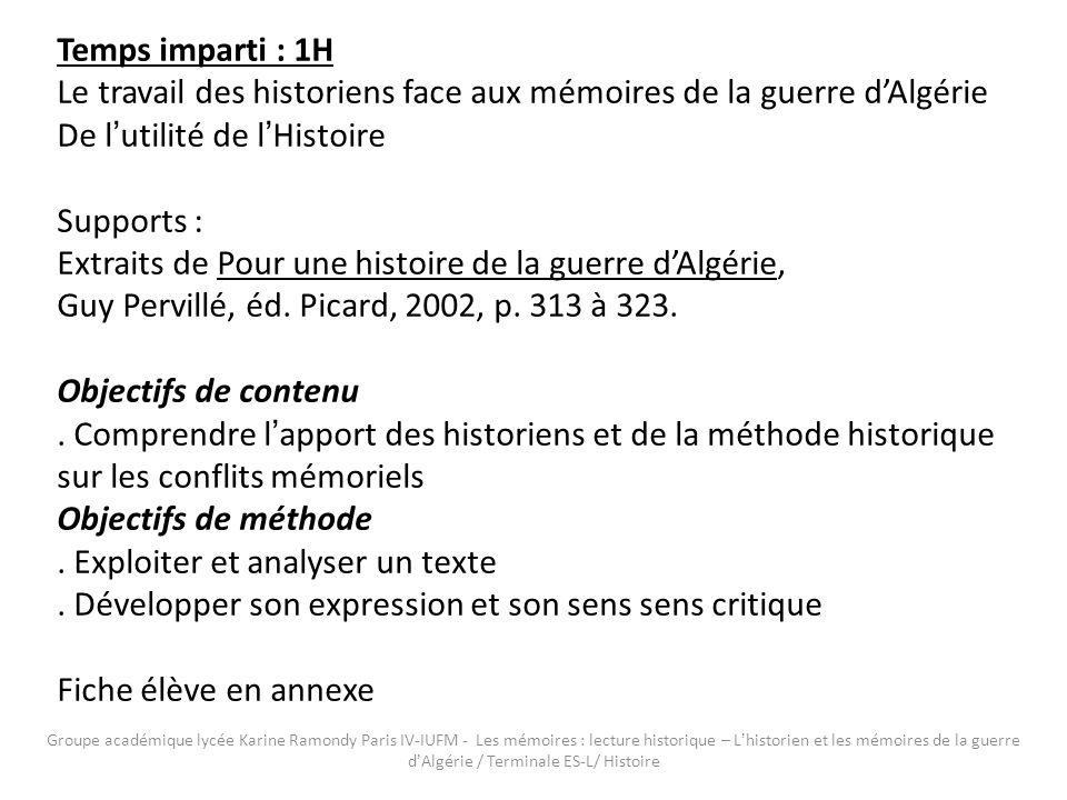Le travail des historiens face aux mémoires de la guerre d'Algérie