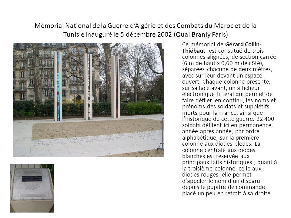 Mémorial National de la Guerre d'Algérie et des Combats du Maroc et de la Tunisie inauguré le 5 décembre 2002 (Quai Branly Paris)