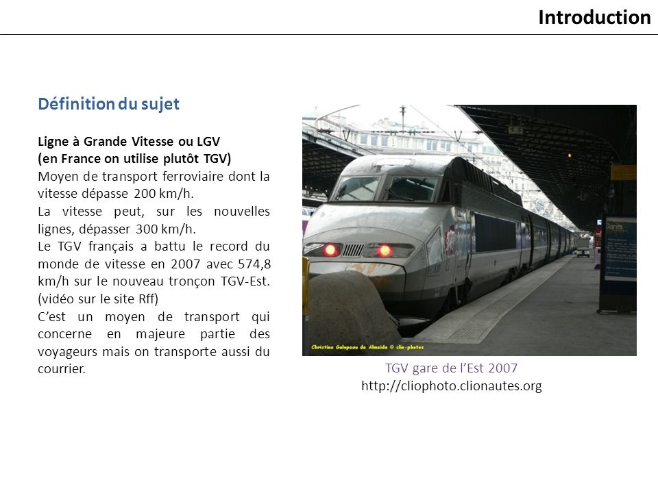 Introduction Définition du sujet Ligne à Grande Vitesse ou LGV