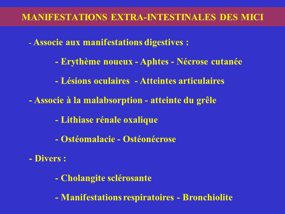 MANIFESTATIONS EXTRA-INTESTINALES DES MICI