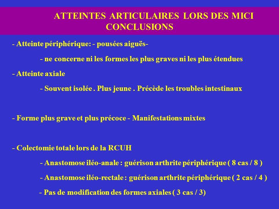 ATTEINTES ARTICULAIRES LORS DES MICI CONCLUSIONS