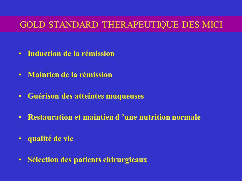 GOLD STANDARD THERAPEUTIQUE DES MICI