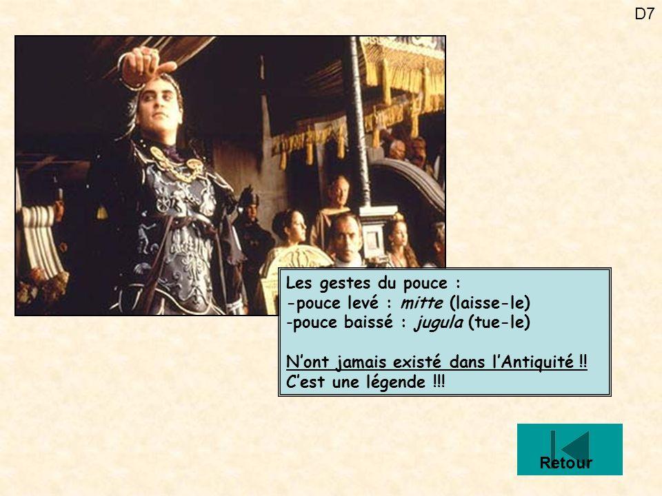 Les gestes du pouce : -pouce levé : mitte (laisse-le) pouce baissé : jugula (tue-le) N'ont jamais existé dans l'Antiquité !! C'est une légende !!!
