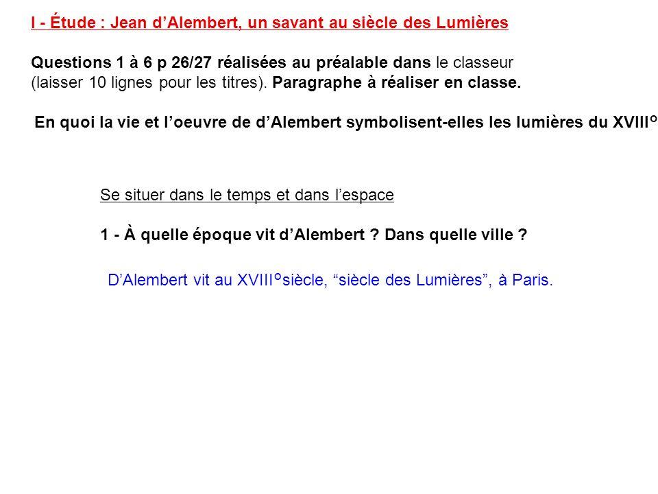 I - Étude : Jean d'Alembert, un savant au siècle des Lumières