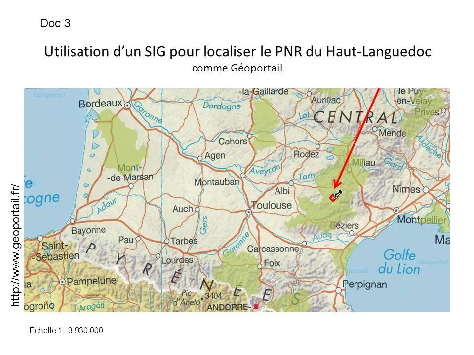 Doc 3Utilisation d'un SIG pour localiser le PNR du Haut-Languedoc comme Géoportail. http://www.geoportail.fr/