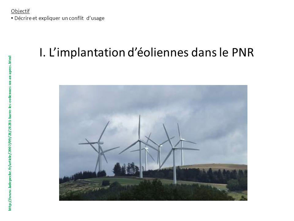 I. L'implantation d'éoliennes dans le PNR