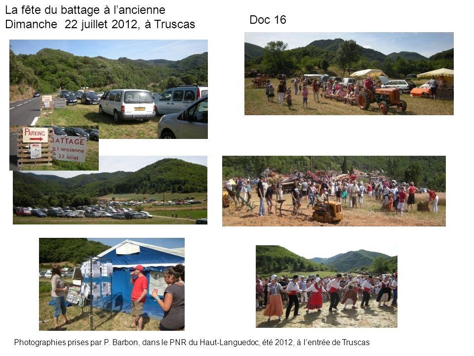 La fête du battage à l'ancienne Dimanche 22 juillet 2012, à Truscas