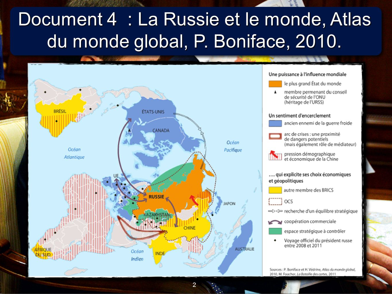 Document 4 : La Russie et le monde, Atlas du monde global, P