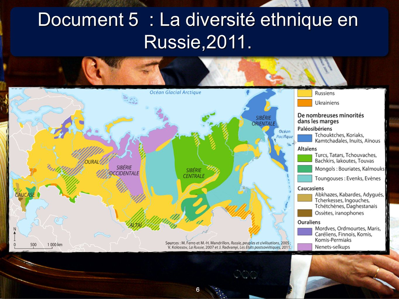 Document 5 : La diversité ethnique en Russie,2011.