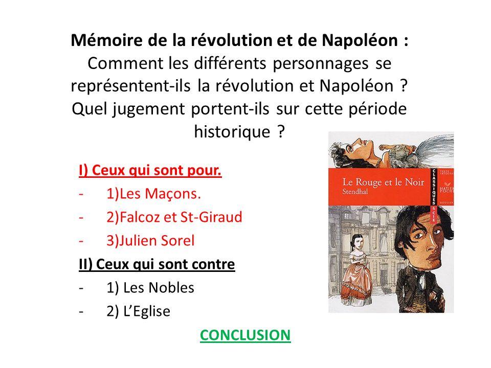 Mémoire de la révolution et de Napoléon : Comment les différents personnages se représentent-ils la révolution et Napoléon Quel jugement portent-ils sur cette période historique