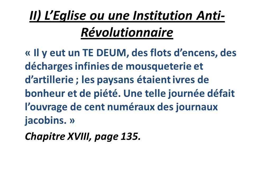 II) L'Eglise ou une Institution Anti-Révolutionnaire