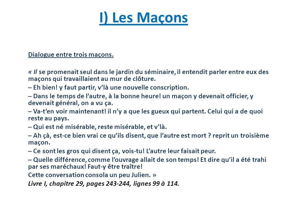 I) Les Maçons Dialogue entre trois maçons.