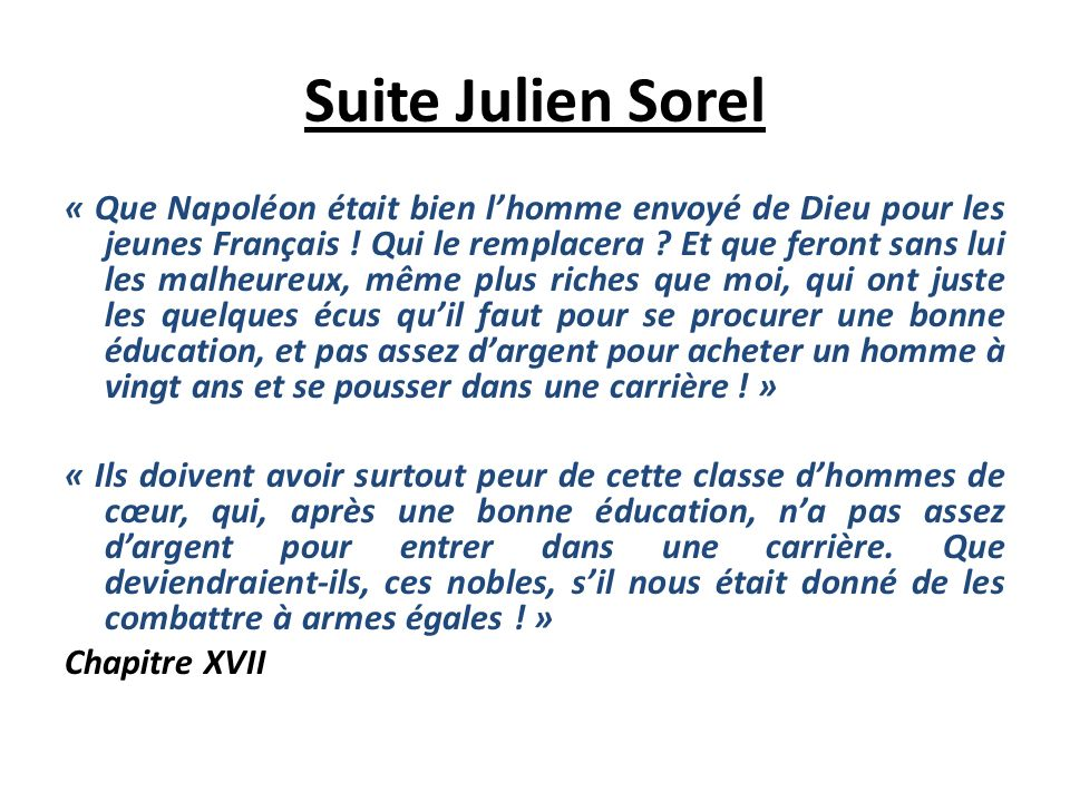 Suite Julien Sorel