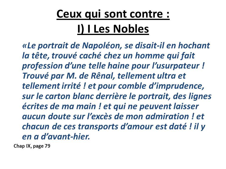 Ceux qui sont contre : I) I Les Nobles