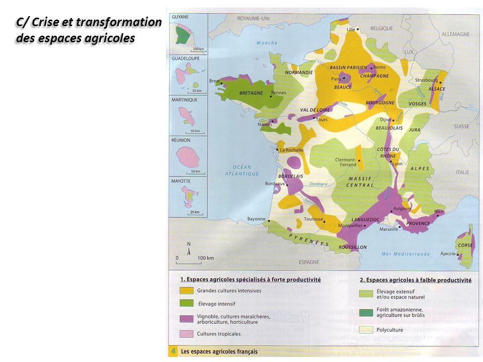 C/ Crise et transformation des espaces agricoles