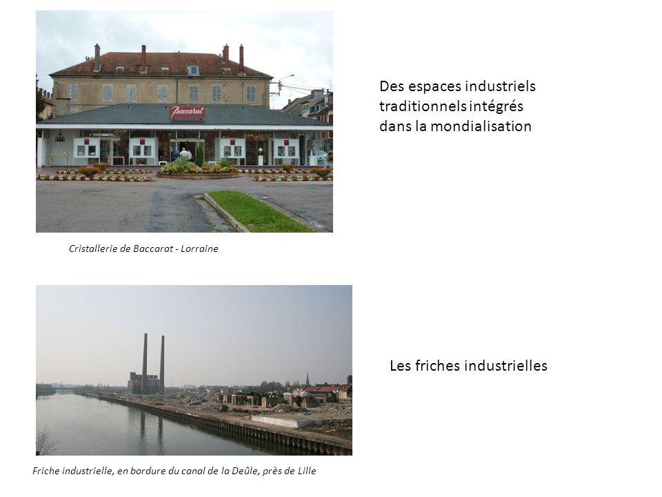 Des espaces industriels traditionnels intégrés dans la mondialisation