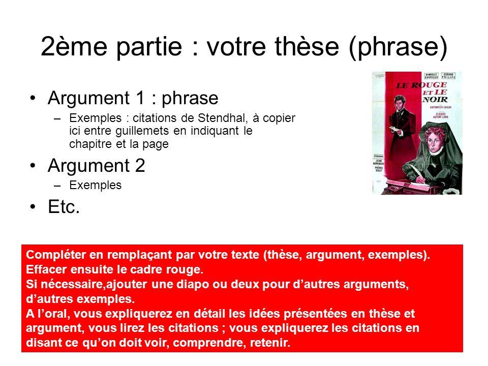 2ème partie : votre thèse (phrase)
