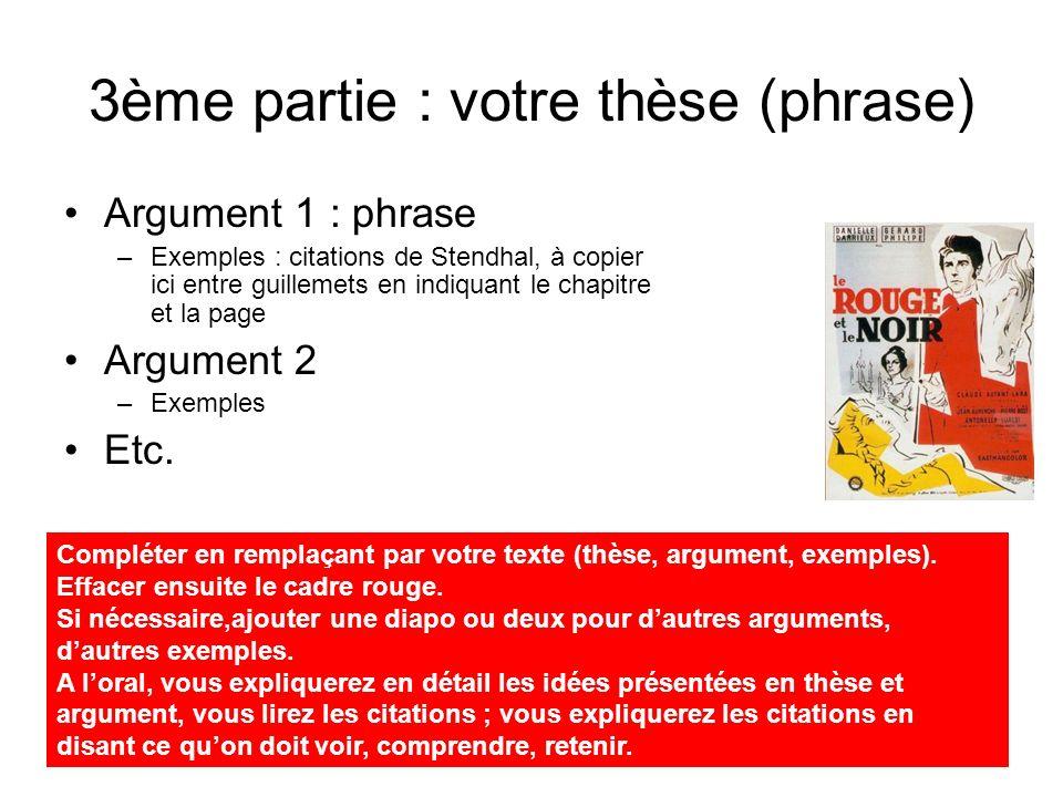 3ème partie : votre thèse (phrase)