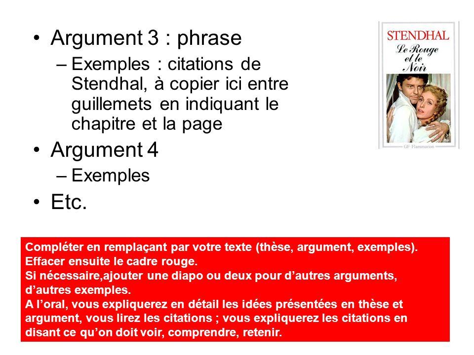 Argument 3 : phrase Argument 4 Etc.