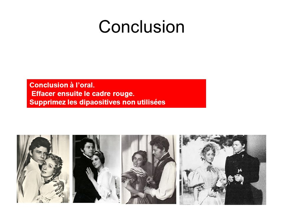 Conclusion Conclusion à l'oral. Effacer ensuite le cadre rouge.