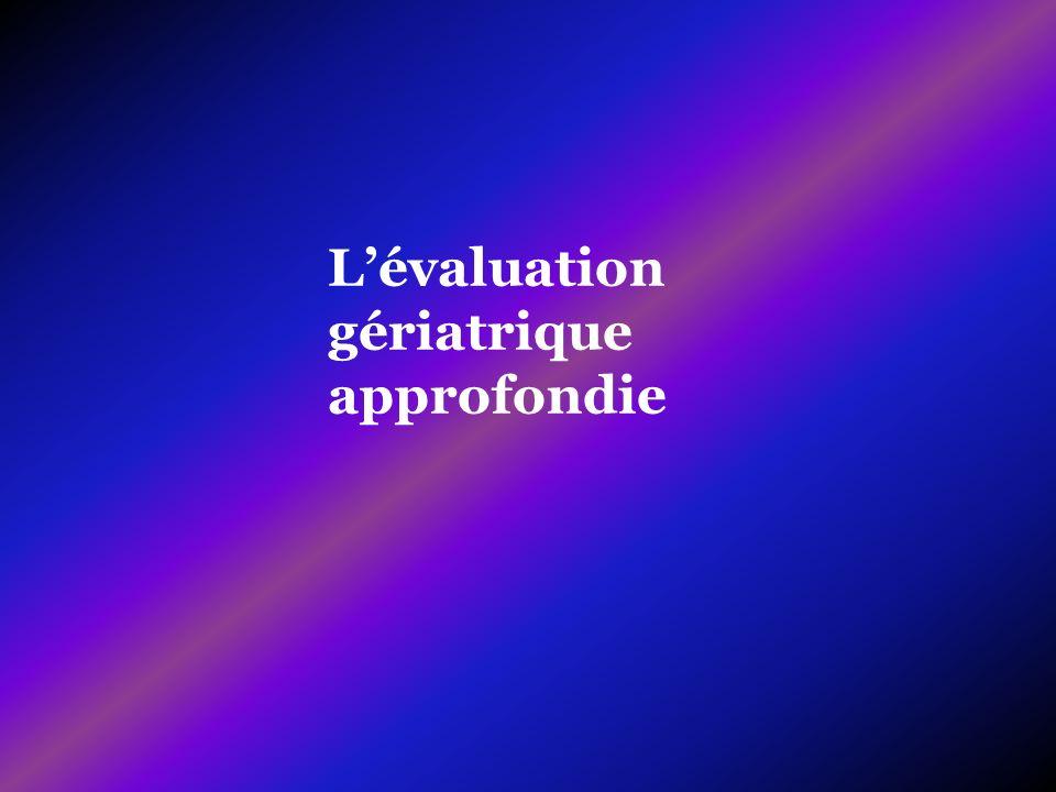 L'évaluation gériatrique approfondie