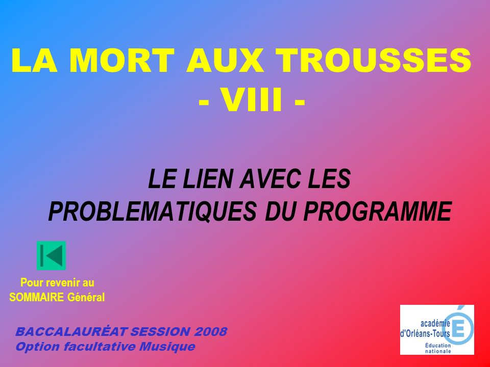 LA MORT AUX TROUSSES - VIII -