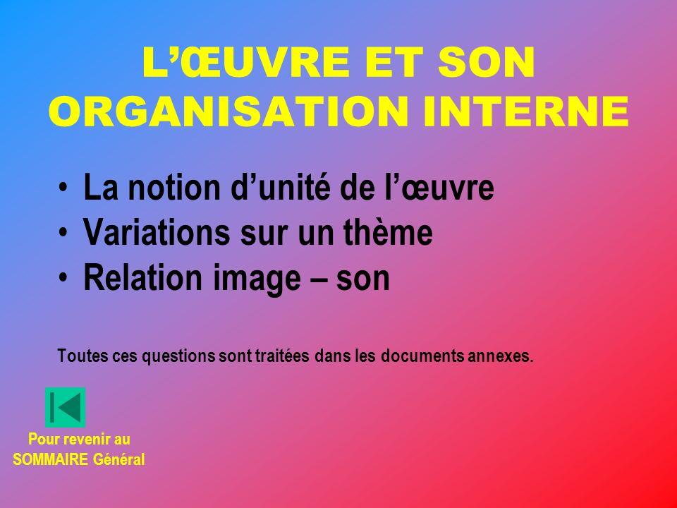 L'ŒUVRE ET SON ORGANISATION INTERNE