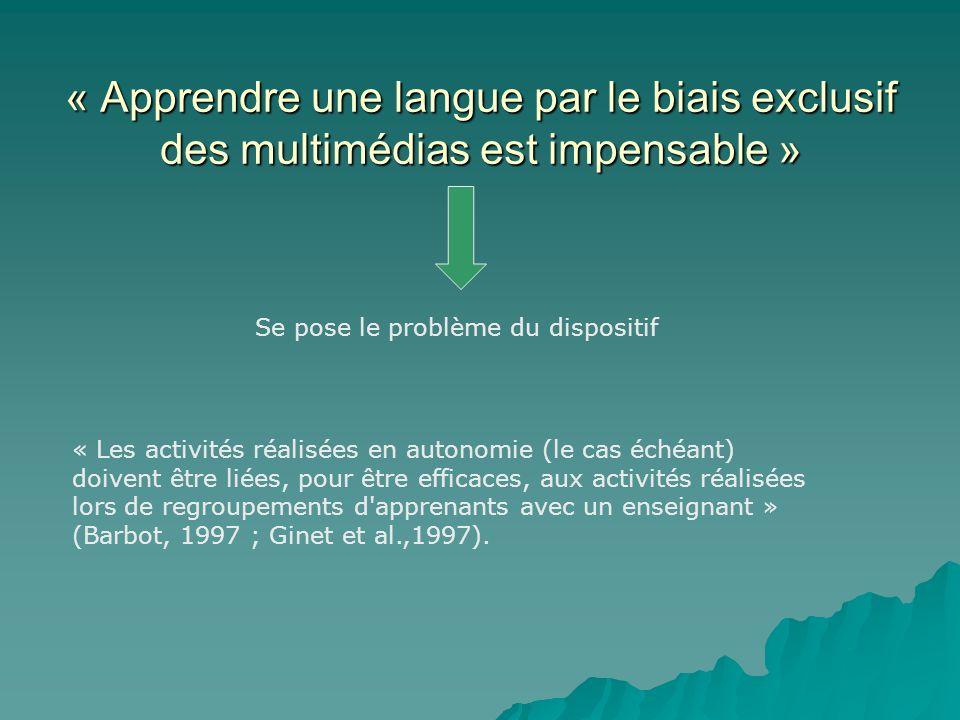 « Apprendre une langue par le biais exclusif des multimédias est impensable »
