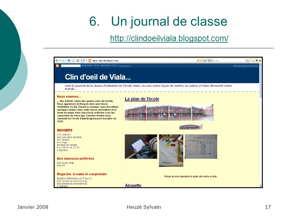Un journal de classe http://clindoeilviala.blogspot.com/