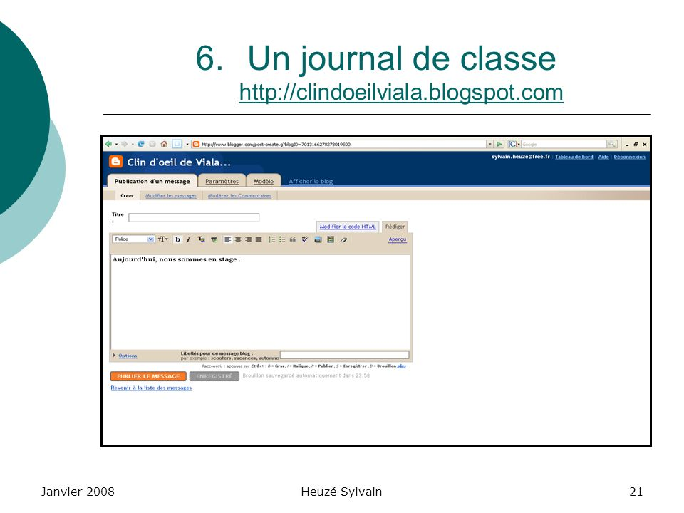 Un journal de classe http://clindoeilviala.blogspot.com