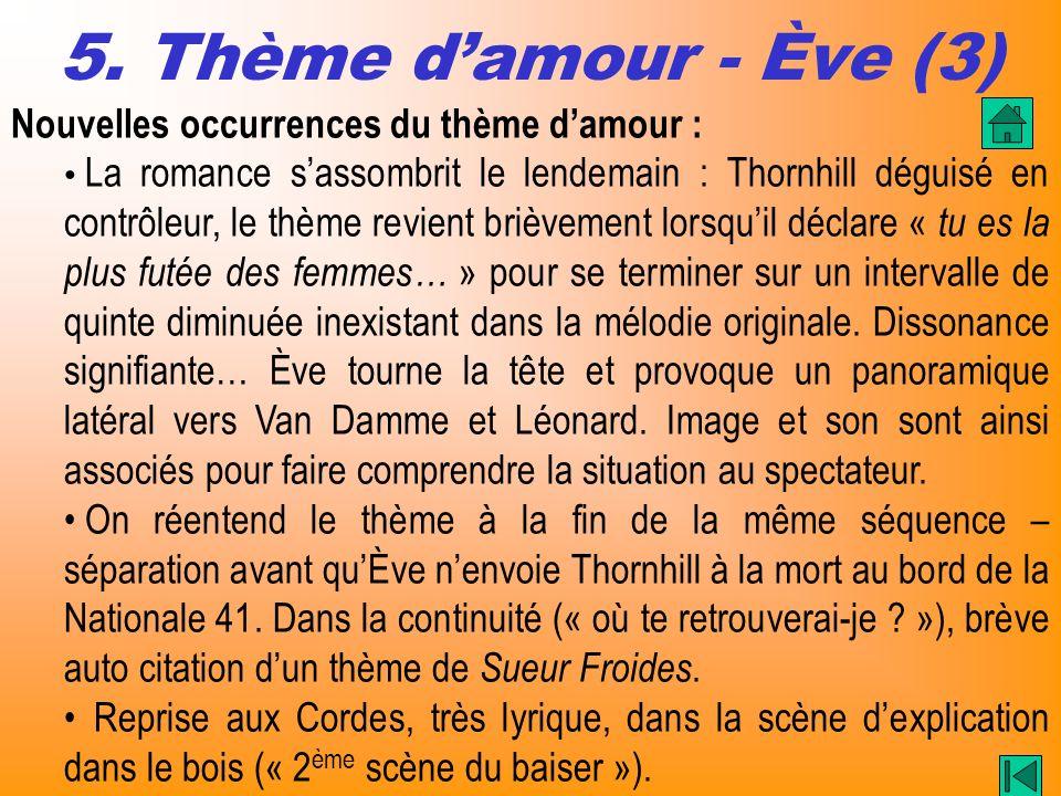 5. Thème d'amour - Ève (3) Nouvelles occurrences du thème d'amour :